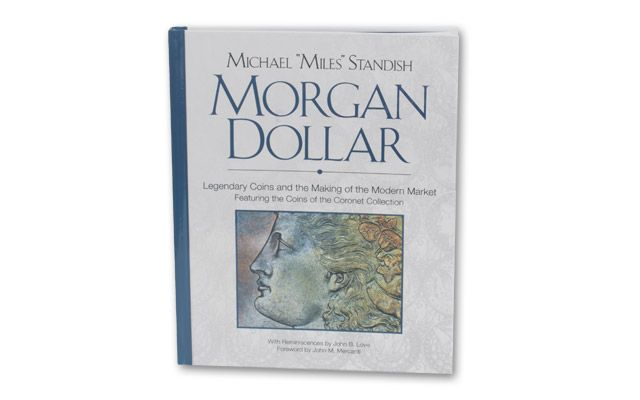 Morgan Dollar Legendary Coins by Miles Standish