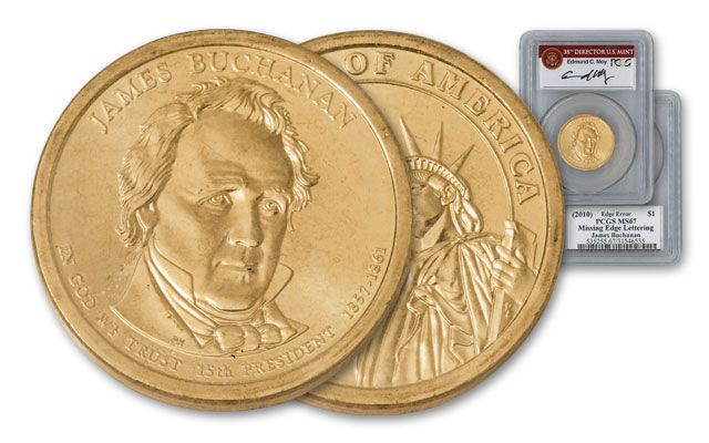 2010 1 Dollar Presidential Error James Buchanan PCGS MS67 Moy Signed