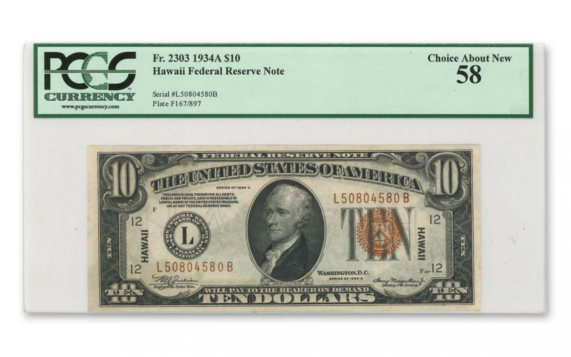 "1934 U.S. 10 Dollar Federal Reserve Notes ""Hawaii"" Mule PCGS Choice About New 58"