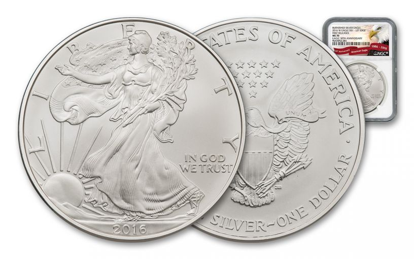 2016-W 1 Dollar 1-oz Burnished Silver Eagle NGC MS70 First Releases 30th Anniversary