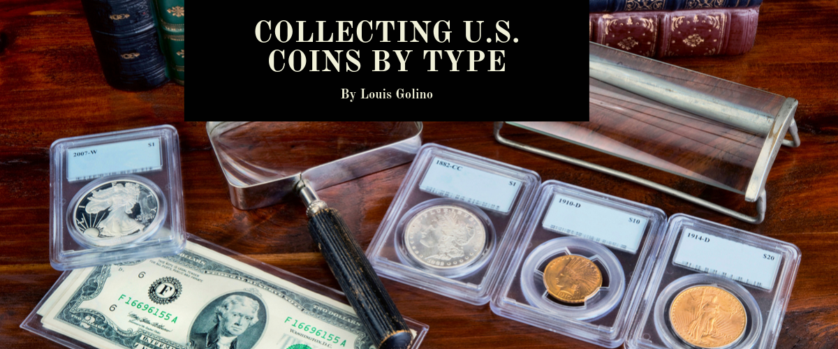 Collecting U.S. Coins by Type