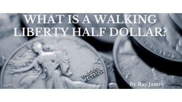 What is a Walking Liberty Half Dollar?