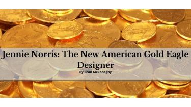Jennie Norris: The New American Gold Eagle Designer
