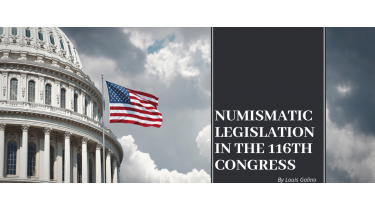 Numismatic Legislation in the 116th Congress