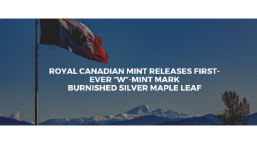 Royal Canadian Mint Releases First-Ever W-Mint Mark Burnished Silver Maple Leaf
