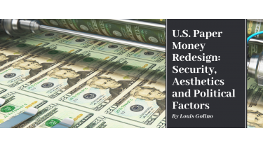 U.S. Paper Money Redesign: Security, Aesthetics and Political Factors
