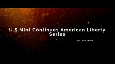 U.S Mint Continues American Liberty Series