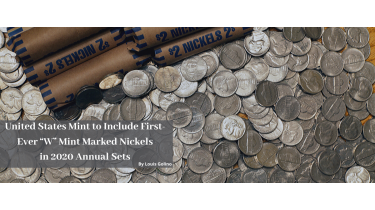 """United States Mint to Include First-Ever """"W"""" Mint Marked Nickels in 2020 Annual Sets"""