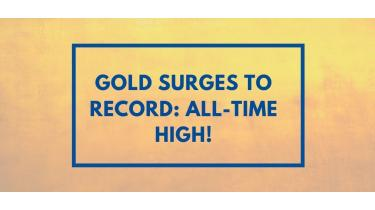 Gold Surges to Record: All-Time High!