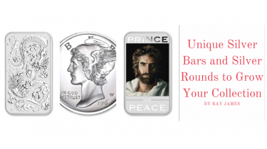 Unique Silver Bars and Silver Rounds to Grow Your Collection