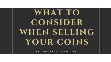 What to Consider When Selling Your Coins