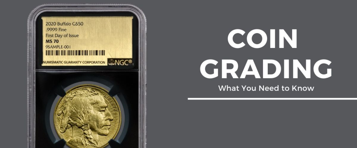 Coin Grading: What You Need to Know