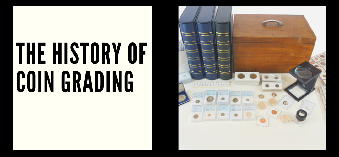The History of Coin Grading