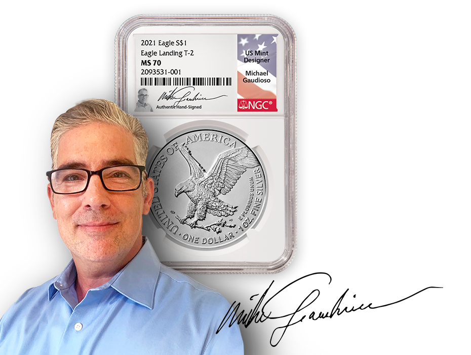 Michael Gaudioso headshot with signature and 2021 T2 American Silver Eagle MS70 signed label