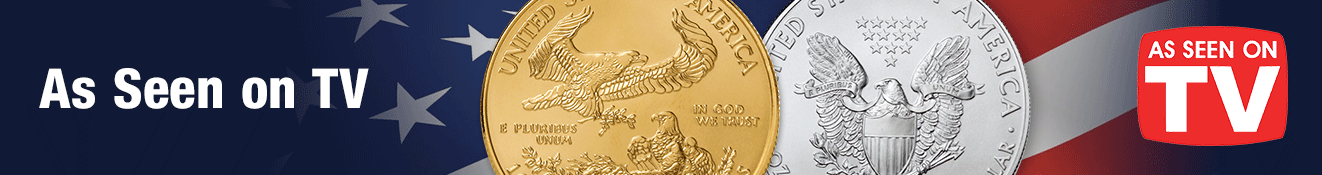 As Seen on TV banner with 2021 American Silver Eagle and American Gold Eagle reverse