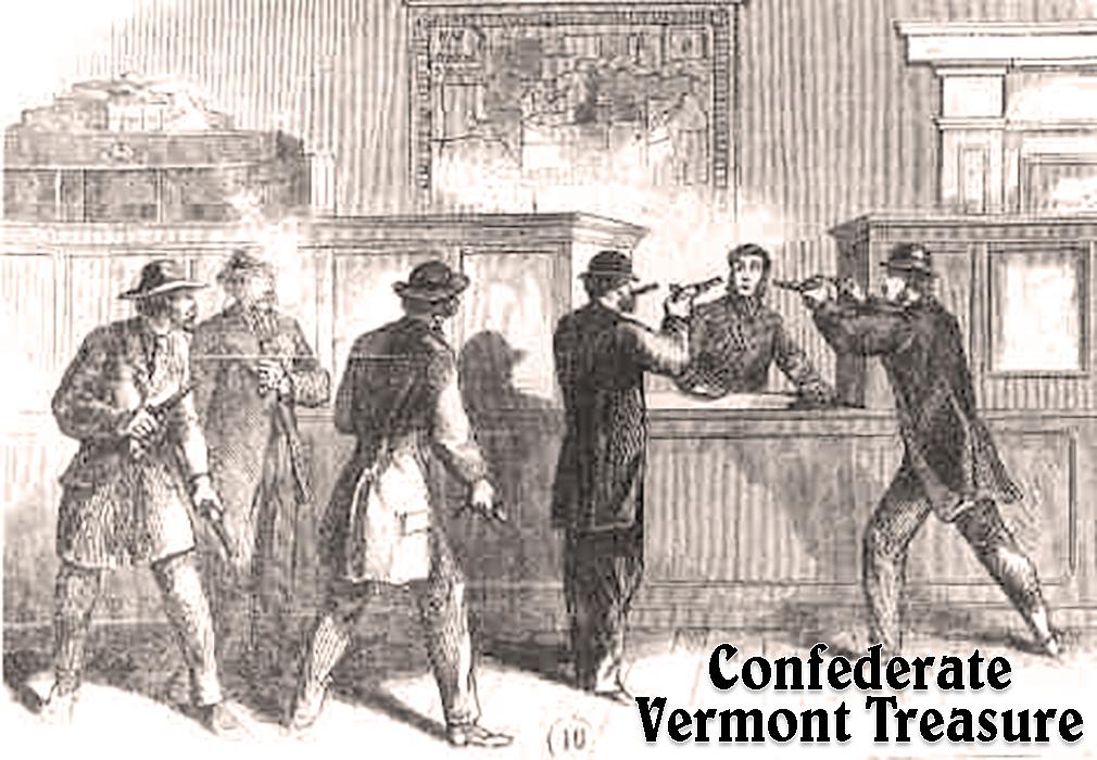 Confederate Vermont Treasure