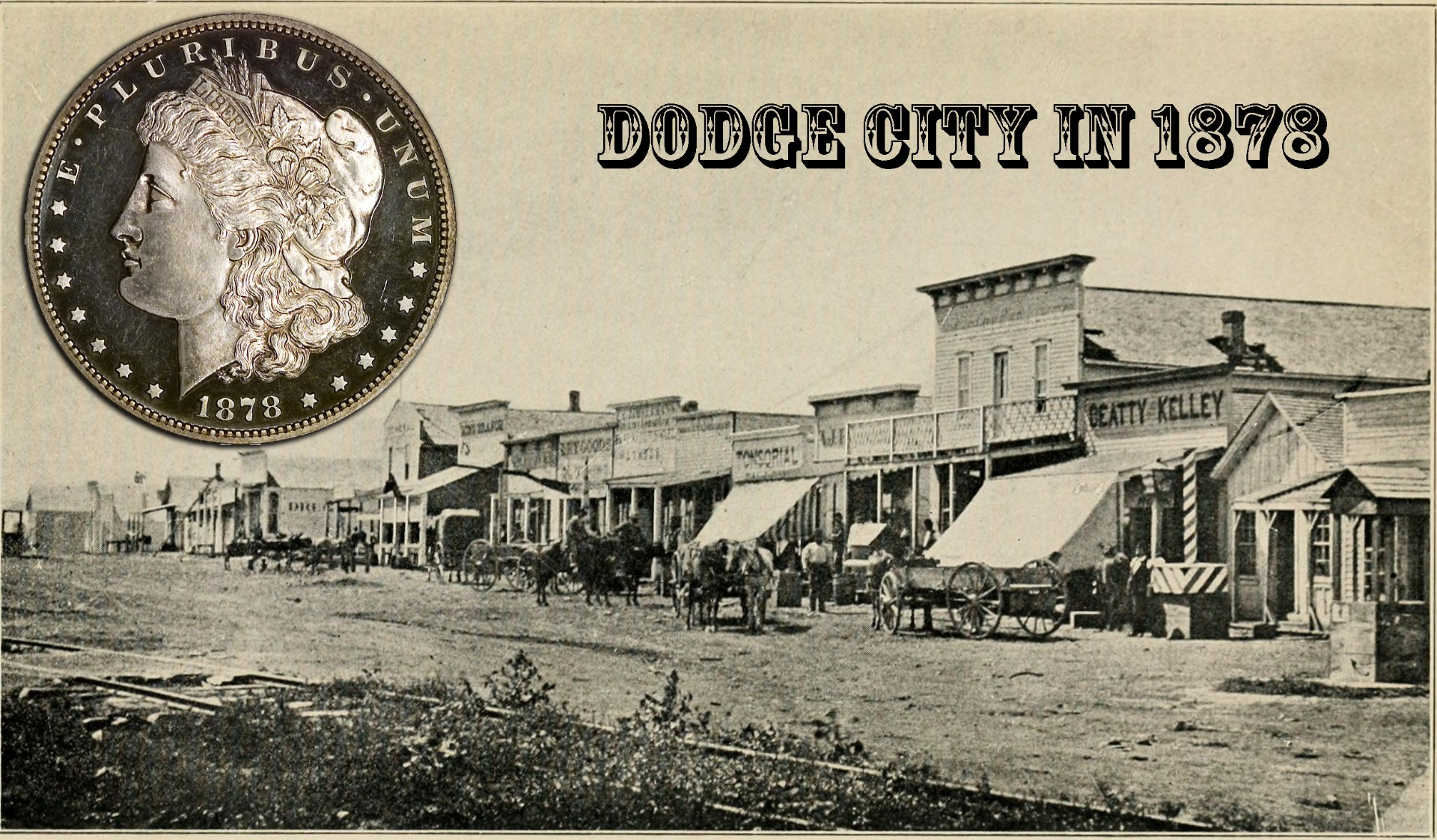 Morgan Dollar - Dodge City in 1878